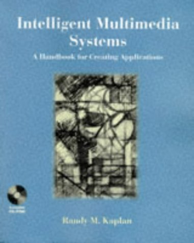 9780471120407: Intelligent Multimedia Systems: A Handbook for Creating Applications