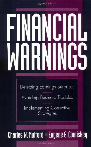 9780471120445: Financial Warnings: Detecting Earning Surprises, Avoiding Business Troubles, Implementing Corrective Strategies