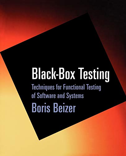 9780471120940: Black-Box Testing: Techniques for Functional Testing of Software and Systems