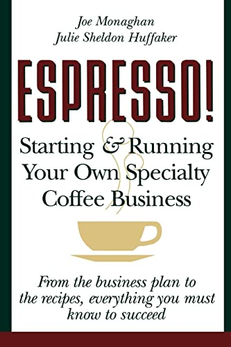 9780471121381: Espresso! Starting and Running Your Own Specialty Coffee Business