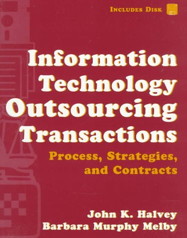 9780471122456: Information Technology Outsourcing Transactions: Process, Strategies, and Contracts (Set with disk)