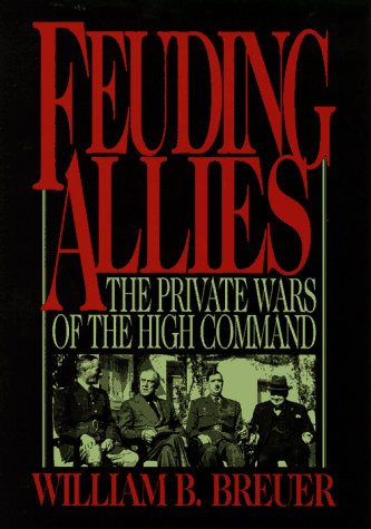 9780471122524: Feuding Allies: The Private Wars of the High Command