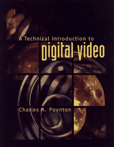 9780471122531: A Technical Introduction to Digital Video
