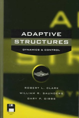 9780471122623: Adaptive Structures: Dynamics and Control