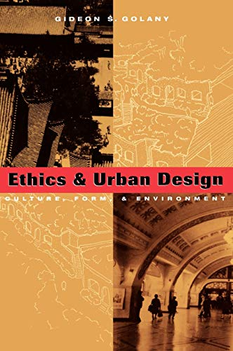 9780471122746: Ethics and Urban Design: Culture, Form, and Environment