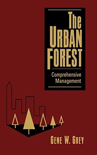 9780471122753: The Urban Forest: Comprehensive Management