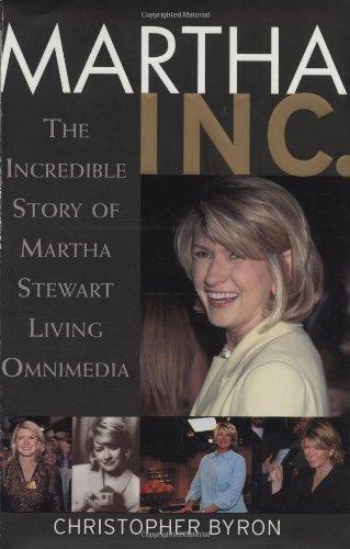 9780471123002: Martha Inc.: The Incredible Story of Martha Stewart Living Omnimedia