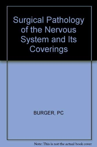 9780471123477: Surgical Pathology of the Nervous System and its Coverings