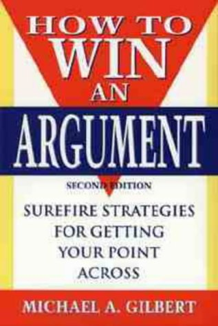 9780471123491: How to Win an Argument
