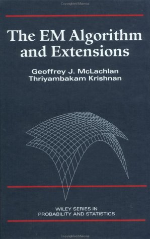 9780471123583: The EM Algorithm and Extensions (Wiley Series in Probability and Statistics)