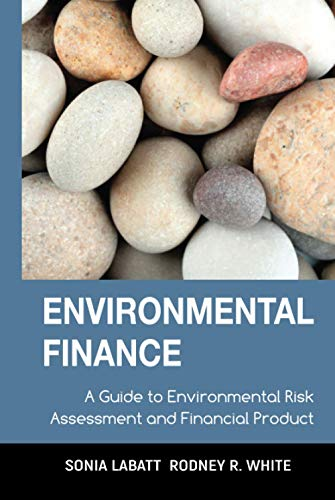9780471123620: Environmental Finance: A Guide to Environmental Risk Assessment and Financial Products