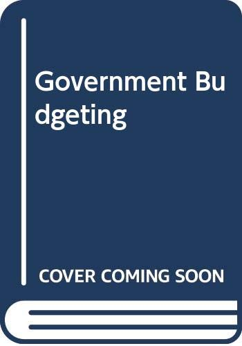 9780471123750: Government Budgeting