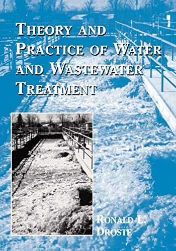 9780471124443: Theory and Practice of Water and Wastewater Treatment