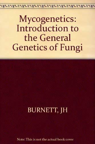 9780471124450: Mycogenetics: Introduction to the General Genetics of Fungi