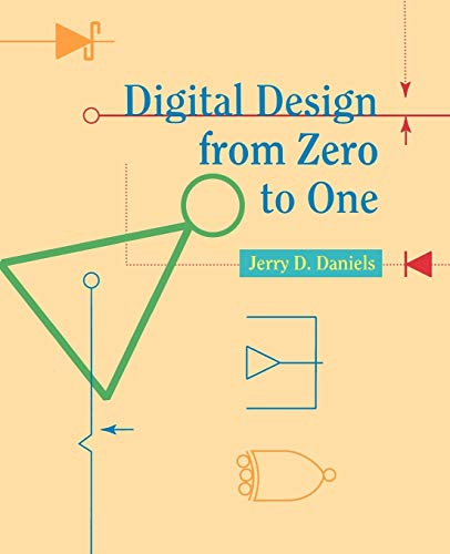 9780471124474: Digital Design from Zero to One