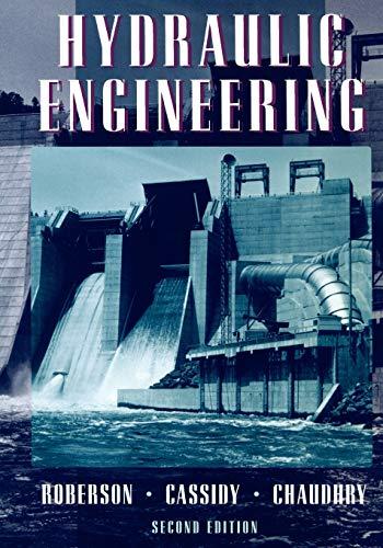 Hydraulic Engineering: John A. Roberson,