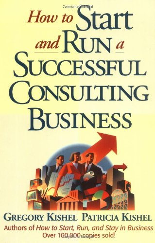 9780471125457: How to Start and Run a Successful Consulting Business