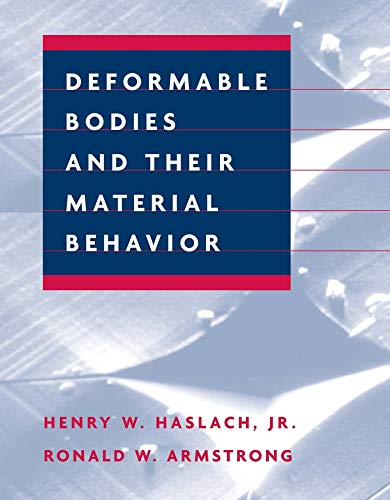 9780471125785: Deformable Bodies and Their Material Behavior