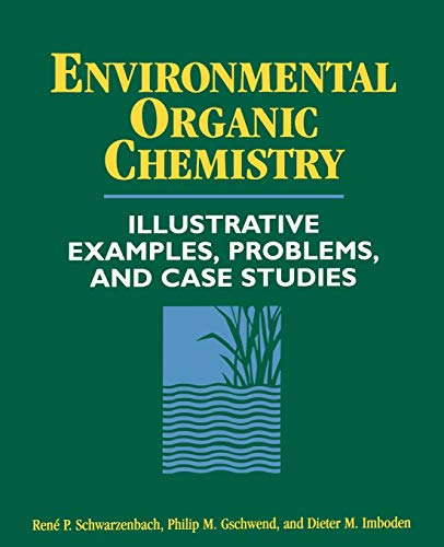9780471125884: Environmental Organic Chemistry: Illustrative Examples, Problems, and Case Studies
