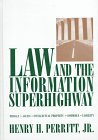 9780471126249: Law and the Information Superhighway: Privacy, Access, Intellectual Property, Commerce, Liabilty (Business Practice Library)