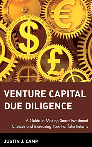 9780471126508: Venture Capital Due Diligence: A Guide to Making Smart Investment Choices and Increasing Your Portfolio Returns