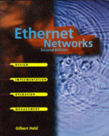 9780471127062: Ethernet Networks: Design, Implementation, Operation, Management (Wiley Professional Computing)