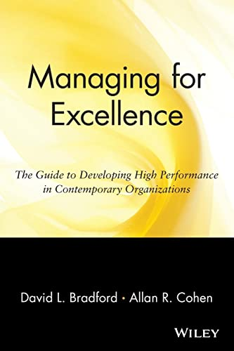 9780471127246: Managing for Excellence: The Guide to Developing High Performance in Contemporary Organizations