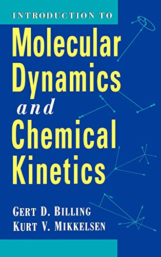 9780471127390: Introduction to Molecular Dynamics and Chemical Kinetics