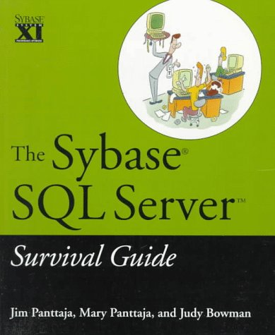 9780471127451: The Sybase SQL Server Survival Guide