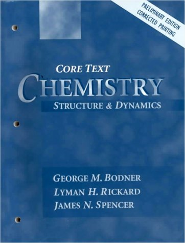 9780471128151: Chemistry: Structure and Dynamics, Preliminary Edition