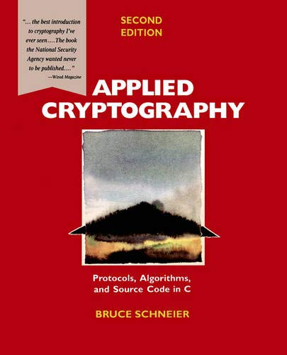 9780471128458: Applied Cryptography: Protocols, Algorithms, and Source Code in C