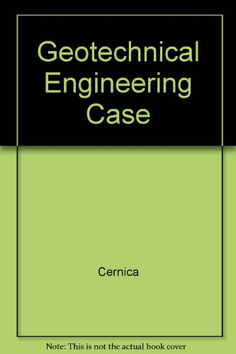 9780471128472: Geotechnical Engineering Case