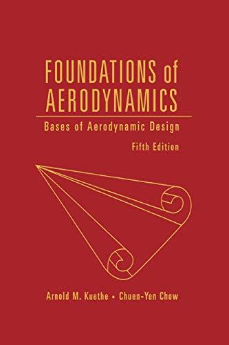 Foundations of Aerodynamics: Bases of Aerodynamics Design,: Kuethe