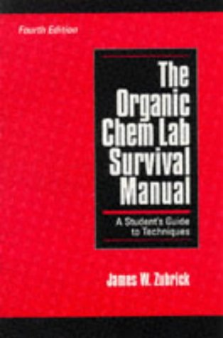9780471129486: The Organic Chem Lab Survival Manual: A Student's Guide to Techniques