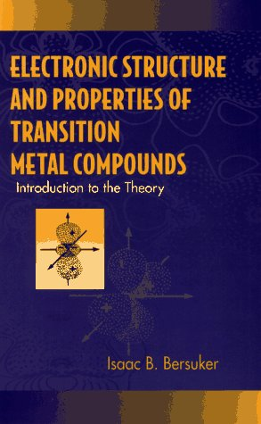 9780471130796: Electronic Structure and Properties of Transition Metal Compounds: Introduction to the Theory