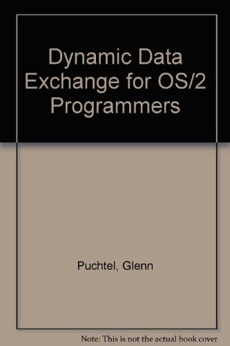 9780471131205: Dynamic Data Exchange for Os/2 Programmers/Book and Disk