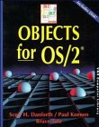 Objects for OS/2? (V N R COMPUTER LIBRARY) (0471131261) by Scott Danforth; Paul Koenen; Bruce Tate