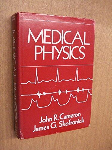 Medical Physics: J. R. Cameron