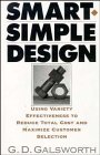 9780471131854: Smart, Simple Design: Using Variety Effectiveness to Reduce Total Cost and Maximize Customer Selection