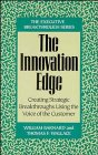 The Innovation Edge: Creating Strategic Breakthroughs Using the Voice of the Customer (Executive Breakthrough) (9780471131960) by Barnard, William; Wallace, Thomas F.