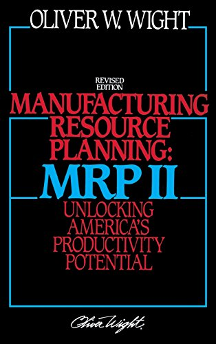 9780471132745: Manufacturing Resource Planning: MRP II: Unlocking America's Productivity Potential