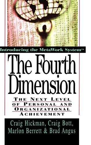 9780471132806: The Fourth Dimension: The Next Level of Personal and Organizational Achievement