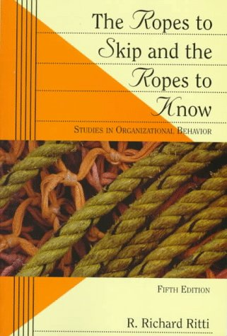 9780471133049: The Ropes to Skip and the Ropes to Know: Studies in Organizational Behavior (Wiley Series in Management)