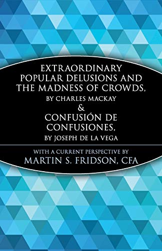 9780471133124: Extraordinary Popular Delusions and the Madness of Crowds and Confusi?n de Confusiones