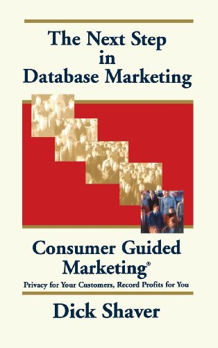 9780471133599: The Next Step in Database Marketing: Consumer Guided Marketing?: Privacy for Your Customers, Record Profits for You