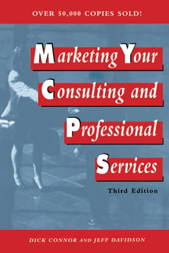 9780471133926: Marketing Your Consulting & Professional Services 3e
