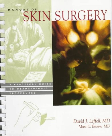 9780471134114: Manual of Skin Surgery: A Practical Guide to Dermatologic Procedures