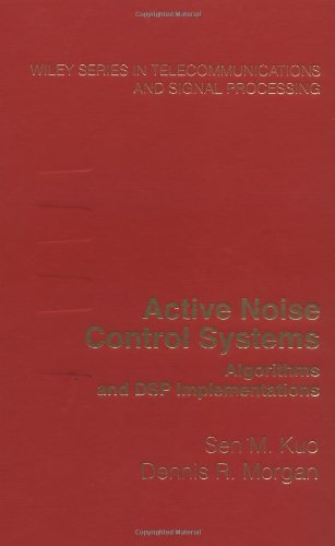 9780471134244: Active Noise Control Systems: Algorithms and DSP Implementations (Wiley Series in Telecommunications and Signal Processing)