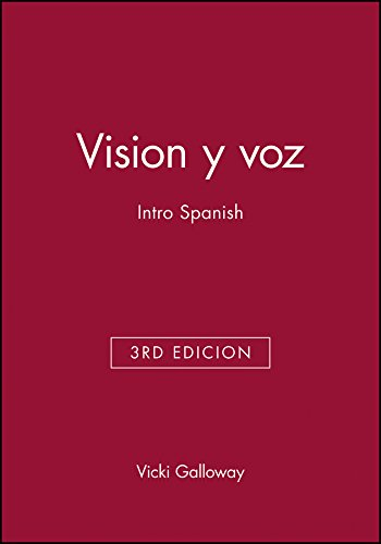 Vision y voz: Intro Spanish: Vicki Galloway