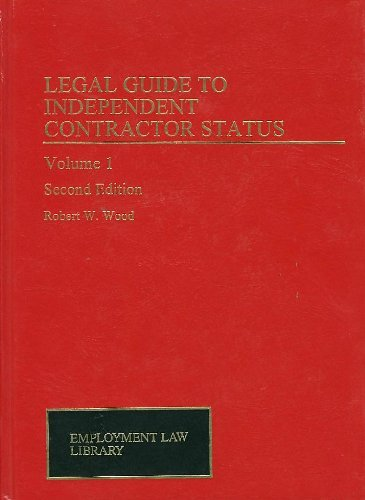 9780471135081: Legal Guide to Independent Contractor Status (Employment Law Library)